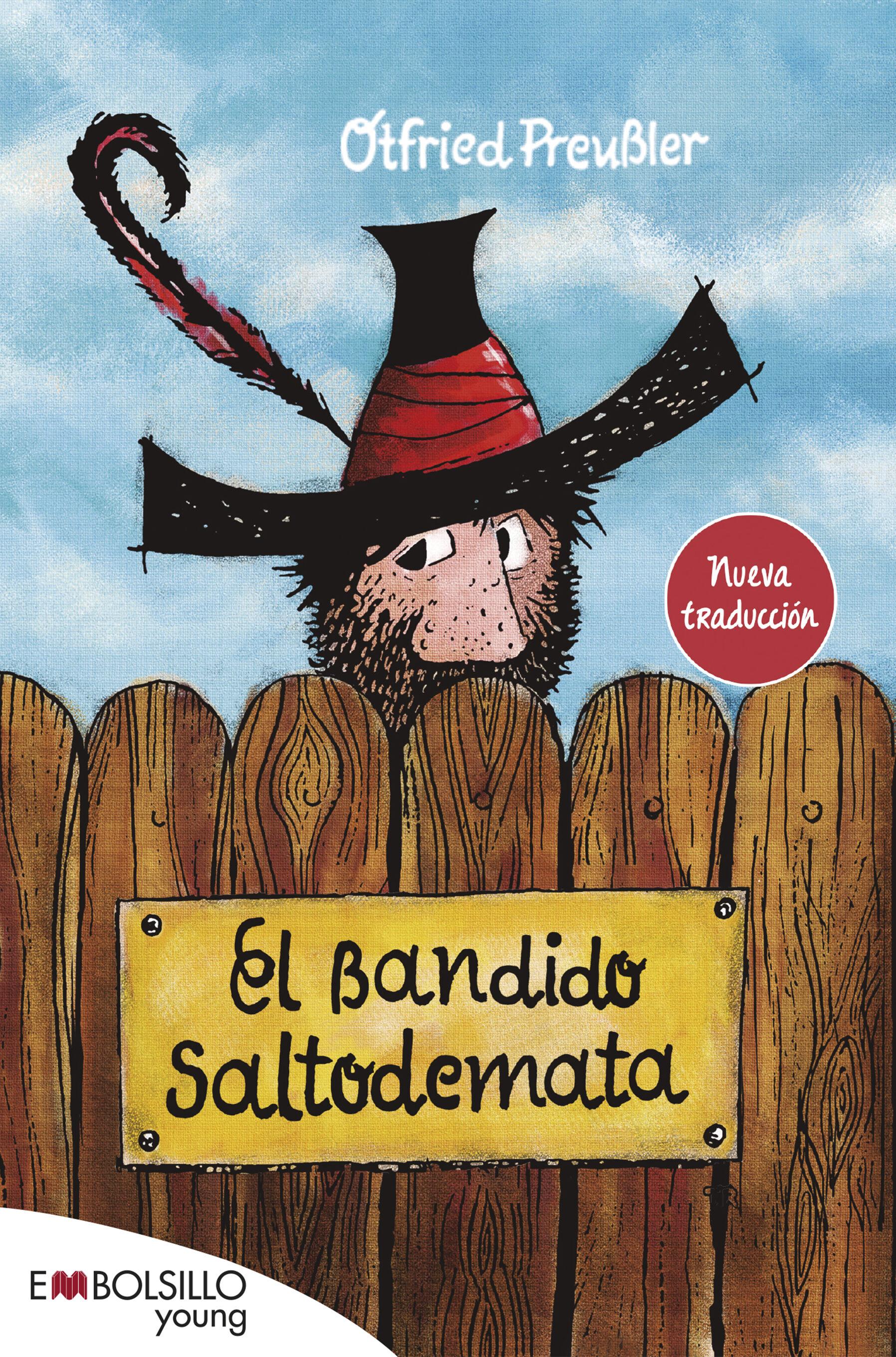 El Bandido Saltodemata - Preubler Otfried