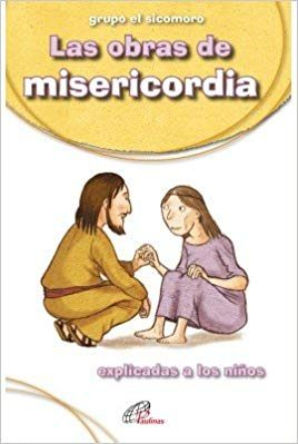 Las Obras De Misericordia - Vecchini Silvia