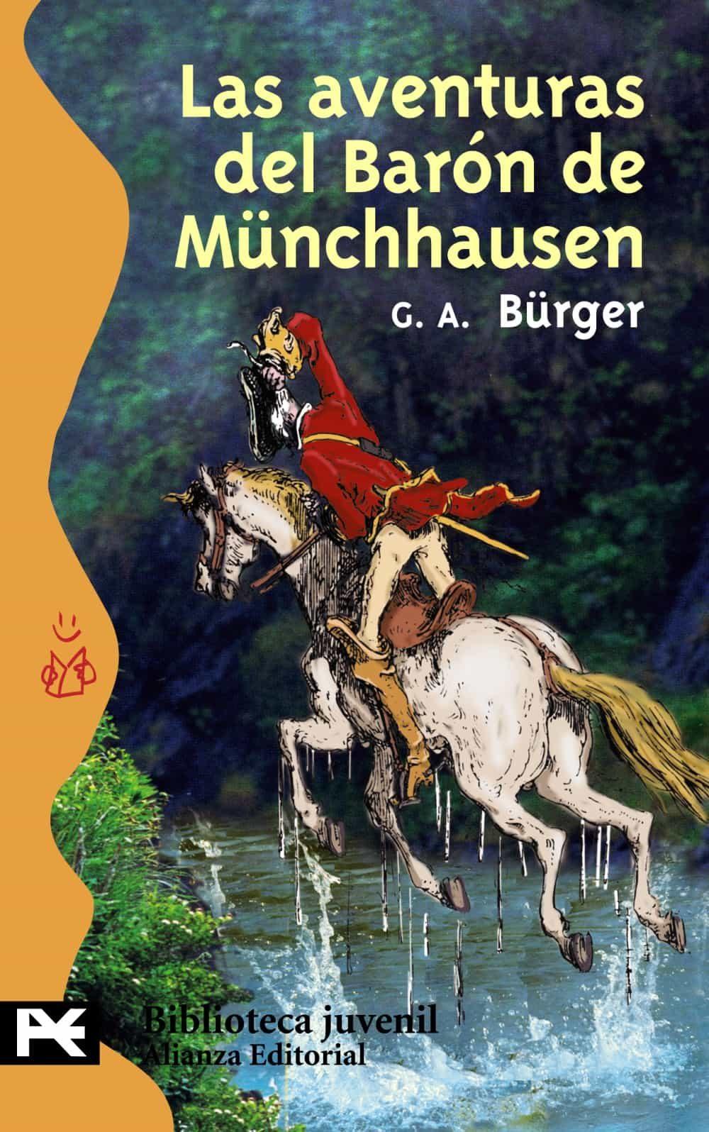 Las Aventuras Del Baron De Munchhausen: Viajes Prodigiosos Por Ti Erra - Gottfried Bürger August