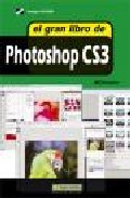 El Gran Libro De Photoshop Cs3 (incluye Cd-rom) - Vv.aa.