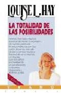 La Totalidad De Las Posibilidades [grabacion Sonora] - Hay Louise L.