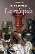 La Reliquia - Eça De Queiros Jose Maria