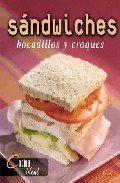 Sandwiches Bocadillos Y Croques - Vv.aa.