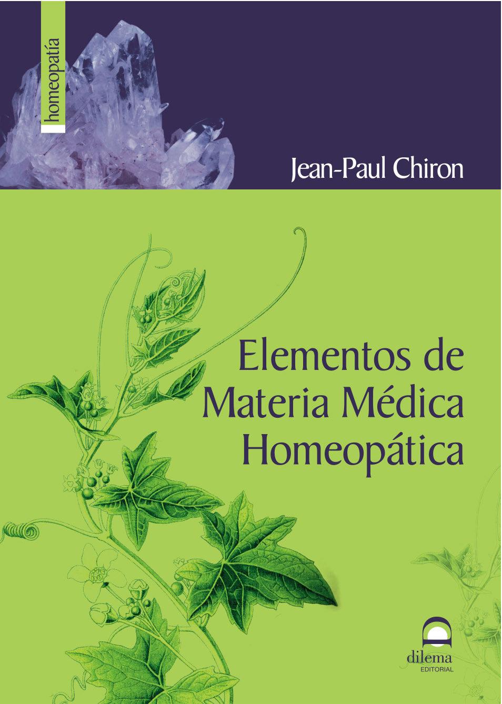 Elementos De Materia Medica Homeopatica - Chiron Jean-paul