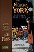 Nueva York: La Vida En La Gran Ciudad (ny El Edificio Apuntes Y Gente - Eisner Will