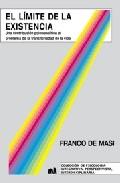 El Limite De La Exitencia: Una Contribucion Psicoanalitica Al Pro Blem - De Masi Franco