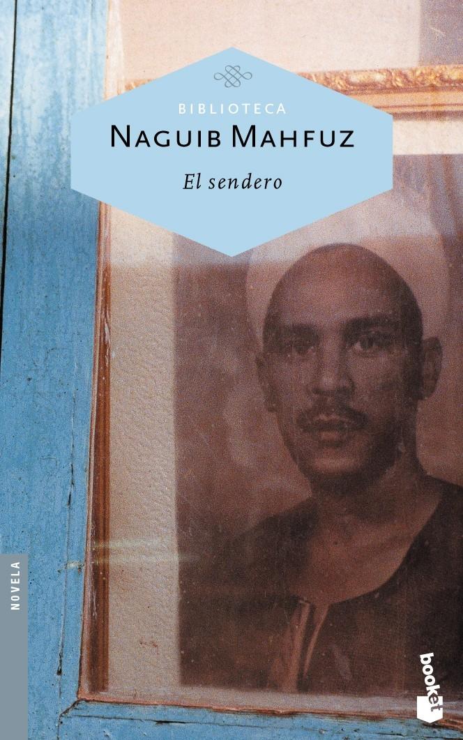 El Sendero - Mahfuz Naguib