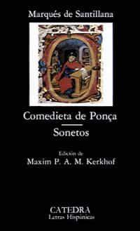 Comedieta De Ponça. Sonetos - Santillana Iñigo Lopez De Mendoza