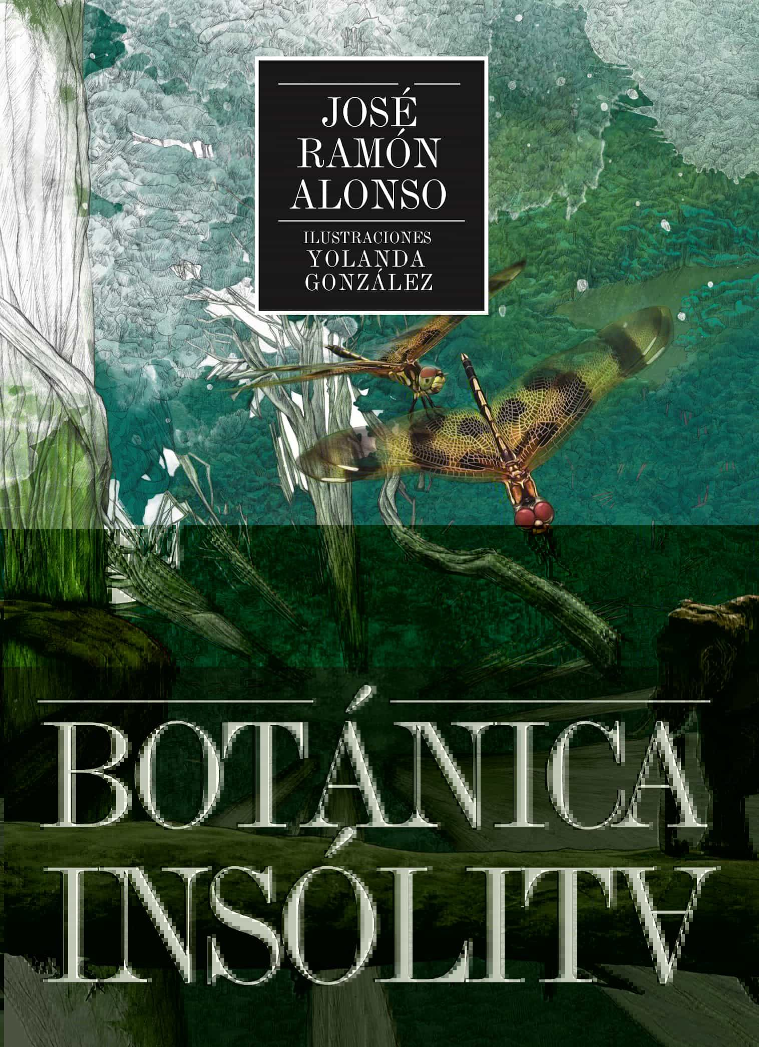 Botanica Insolita - Alonso Peña Jose Ramon