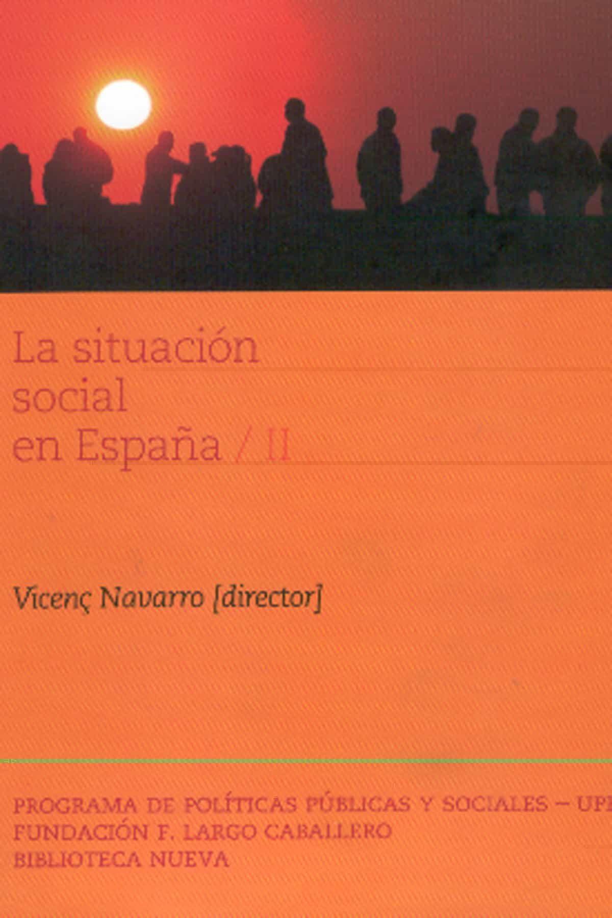 La Situacion Social En España (ii) - Navarro Vicenç