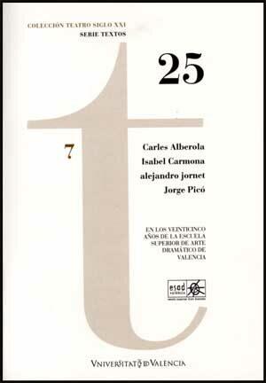 Los Veinticinco Años De La Escuela Superior De Arte Dramatico De Valen - Vv.aa.