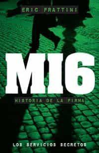 Mi6: Historia De La Firma - Frattini Eric