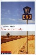 Con Otra Mirada - Wolf Christa