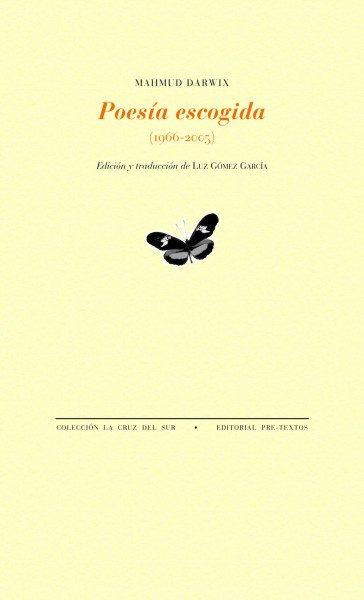 Poesia Escogida (1966-2005) - Darwish Mahmud