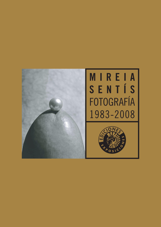 Mireia Sentis: Fotografia 1983-2000 - Sentis Mireia