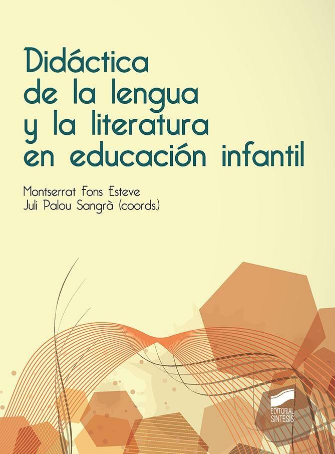 Didactica De La Lengua Y La Literatura En Educacion Infantil - Fons Esteve Montserrat