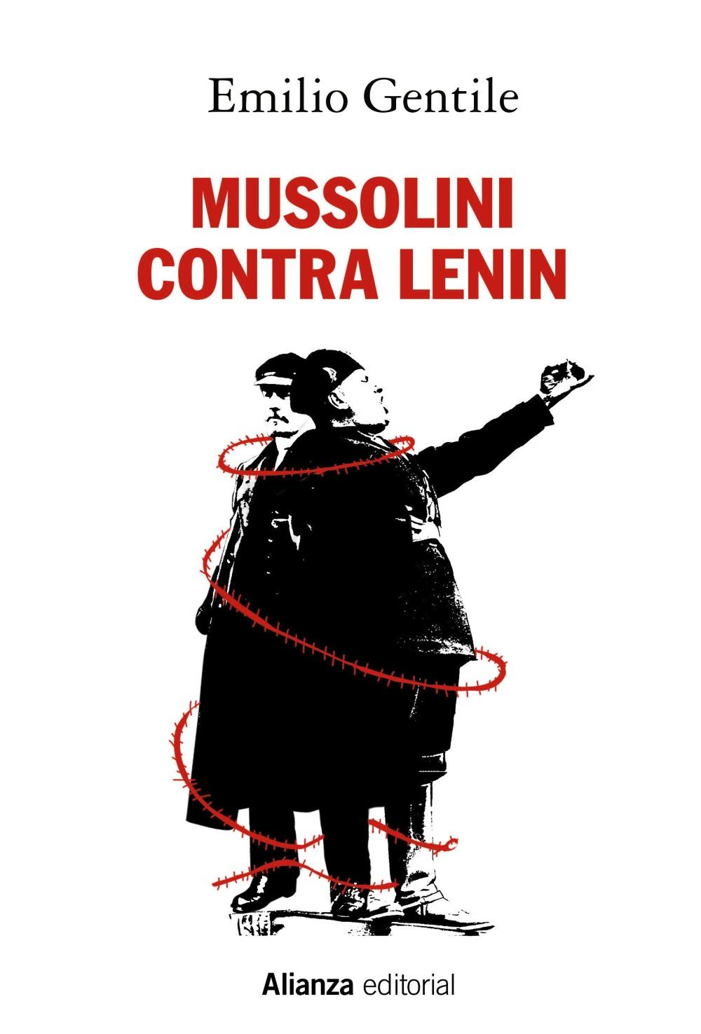 Mussolini Contra Lenin - Gentile Emilio
