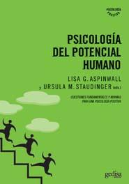 Psicologia Del Potencial Humano: Cuestiones Fundamentales Y Direccione - Aspinwall Lisa G.