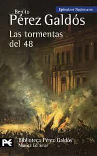 Las Tormentas Del 48 (episodios Nacionales 31 / Cuarta Serie) - Perez Galdos Benito