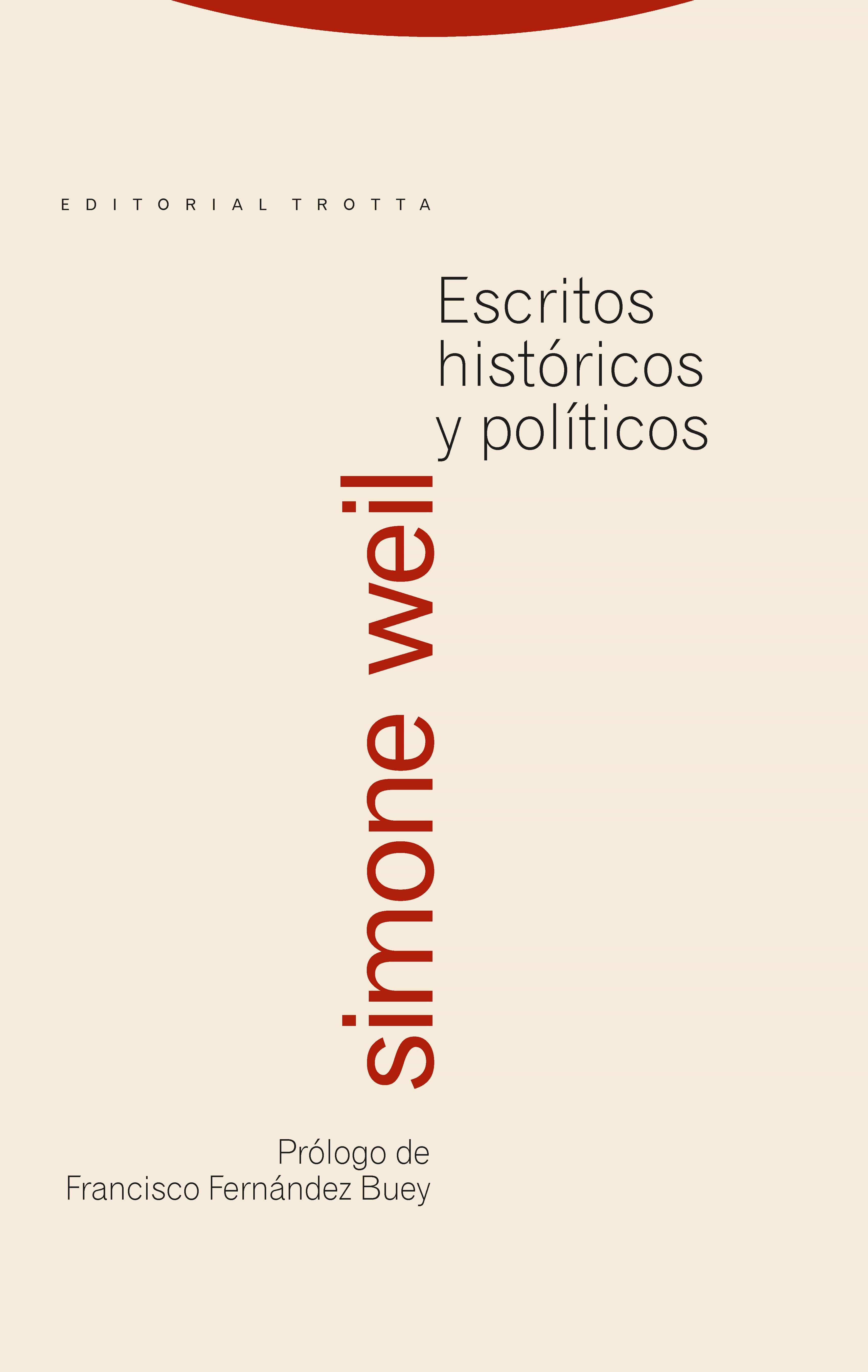 Escritos Historicos Y Politicos - Weil Simone