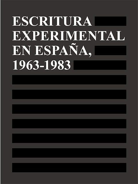 Escritura Experimental En España 1963-1983 - Vv.aa.