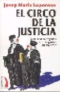 El Circo De La Justicia - Loperena Josep Maria