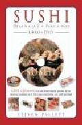 Sushi De La A A La Z Paso A Paso (incluye Dvd) - Pallett Steven