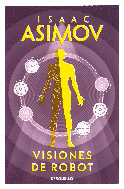 Visiones De Robot - Asimov Isaac