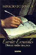 Escritos Esenciales. Dios En Todas Las Cosas - Loyola Ignacio De (san)