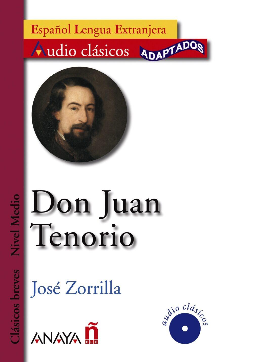 Don Juan Tenorio (lecturas Audio-clasicos Adaptados Nivel Medio) (espa - Zorrilla Del Moral Jose