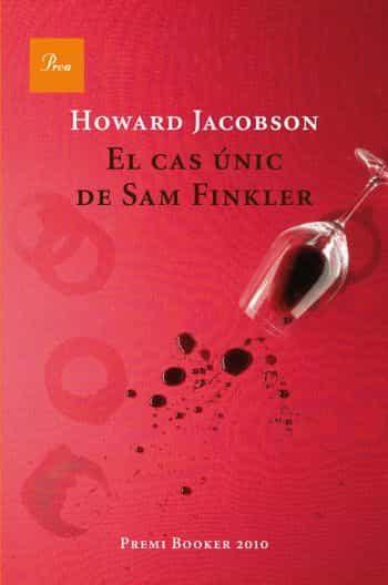 El Cas Finkler. Premi Booker 2010 - Jacobson Howard