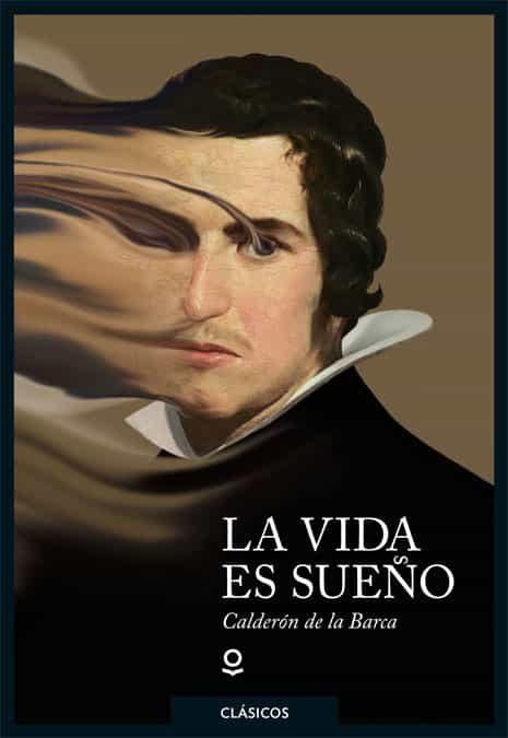 La Vida Es Sueño - Calderon De La Barca Pedro