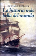 La Historia Mas Bella Del Mundo (posibilidades De Ser A Traves De L Ar - Kipling Rudyard