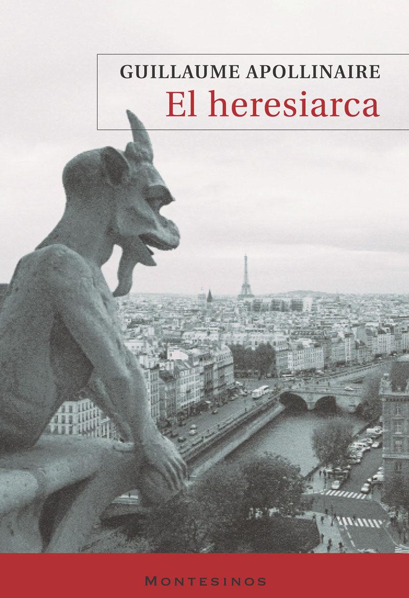 El Heresiarca (montesinos) - Appollinaire Guillaume
