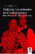 Tradicion Y Experimentos En El Baile Flamenco: Rosa Montes & Albe Rto - Cordowinus Nadine