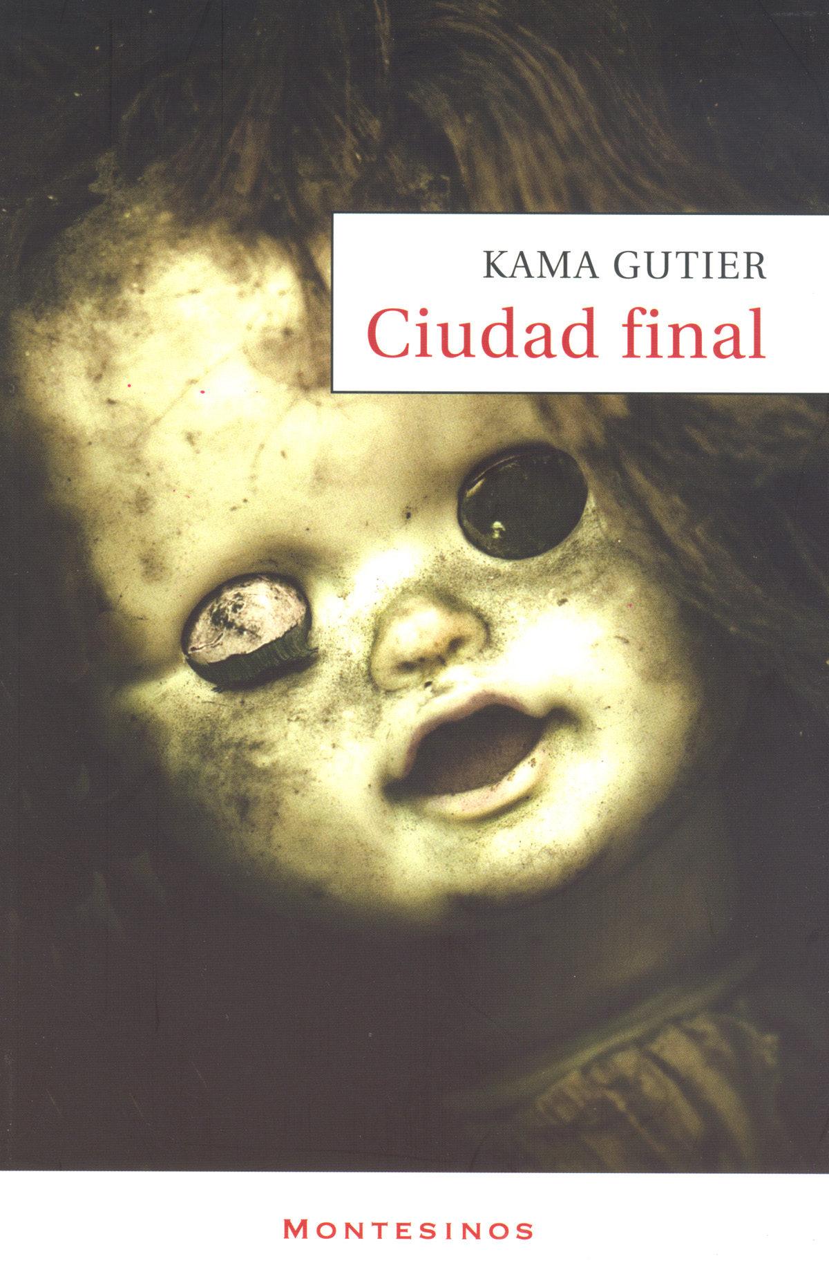 Ciudad Final (montesinos) - Gutier Kama