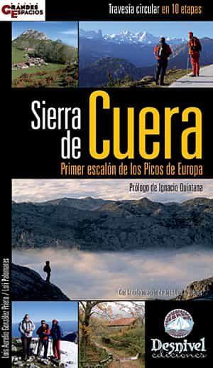 Sierra De Cuera. Primer Escalon De Los Picos De Europa - Gonzalez Prieto Luis Aurelio