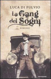 La Gang Dei Sogni - Fulvio Luca Di