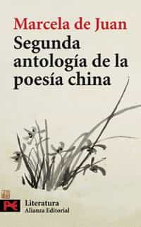 Segunda Antologia De Poesia China - Juan Marcela De