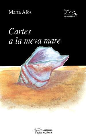 Cartes A La Meva Mare - Alos Lopez Marta