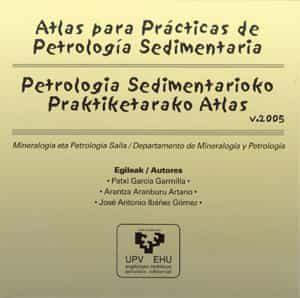 Atlas Para Practicas De Petralogia Sedimentaria = Petrologia Sedi Mena - Garcia Garmilla Patxi
