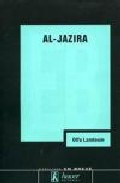 Al-jazira: Espejo Rebelde Y Ambiguo Del Mundo Arabe - Lamloum Olfa