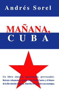 Mañana Cuba - Sorel Andres