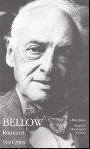 Romanzi. Vol. 2: 1960-2000 - Bellow Saul