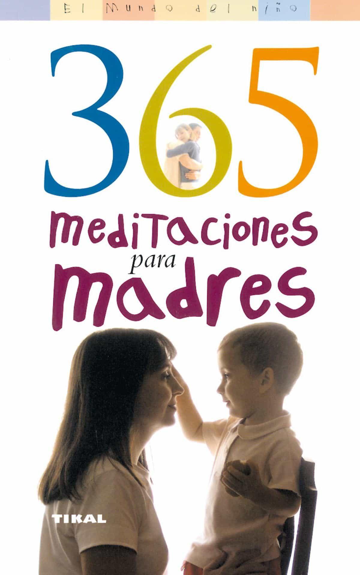 365 Meditaciones Para Madres - Saavedra Beth Wilson