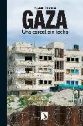 Gaza: Una Carcel Sin Techo - Remesal Agustin