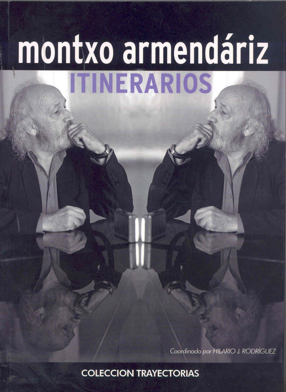 Itinerarios - Armendariz Montxo (dir.)