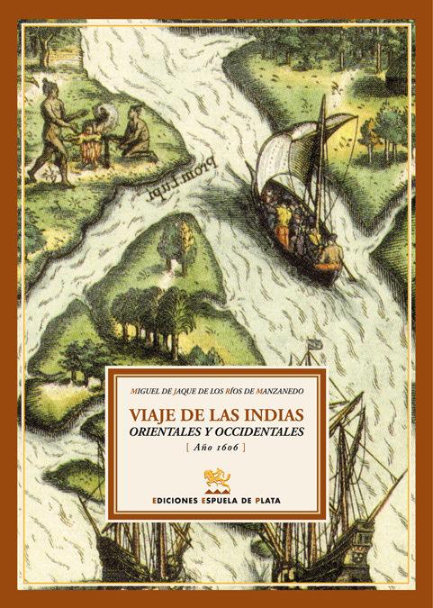 Viajes A Las Indias Orientales Y Occidentales (año 1606) (edicion Int - Jaque De Los Rios Miguel