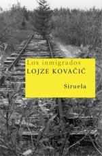Los Inmigrados - Kovacic Lojze