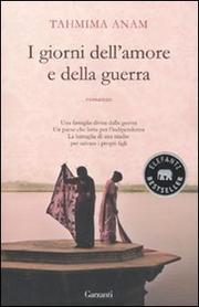 I Giorni Dell Amore E Della Guerra - Anam Tahmima